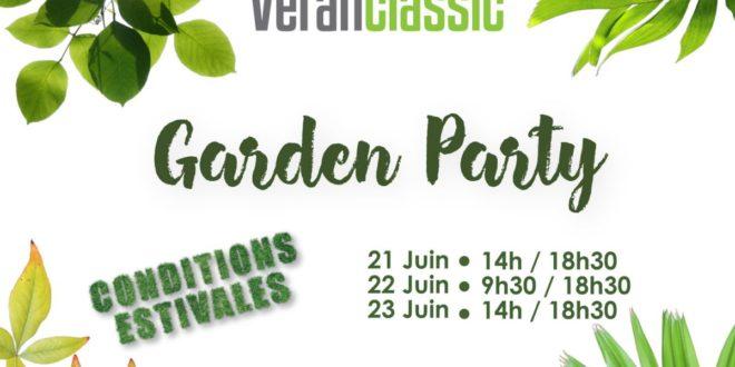 Portes ouvertes: Garden Party chez Veranclassic 21,22 et23 juin